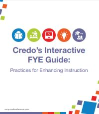 Credo FYE Guide: Practices for Enhancing Instruction